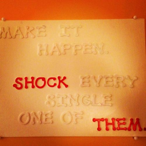 shock them